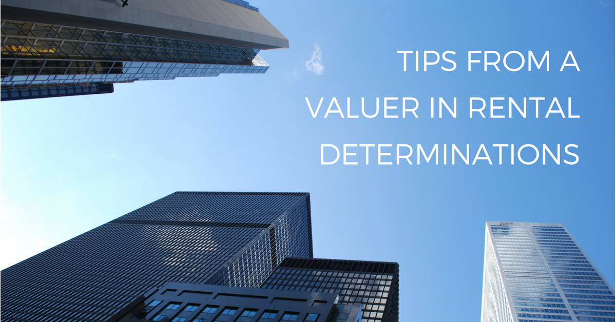 Tips from a Valuer in Rental Determinations