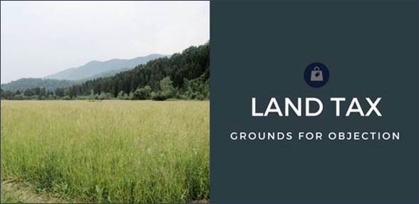 Land Tax and Coronavirus Valuation of Land Act 1960 – Sect 17 Grounds for Objection
